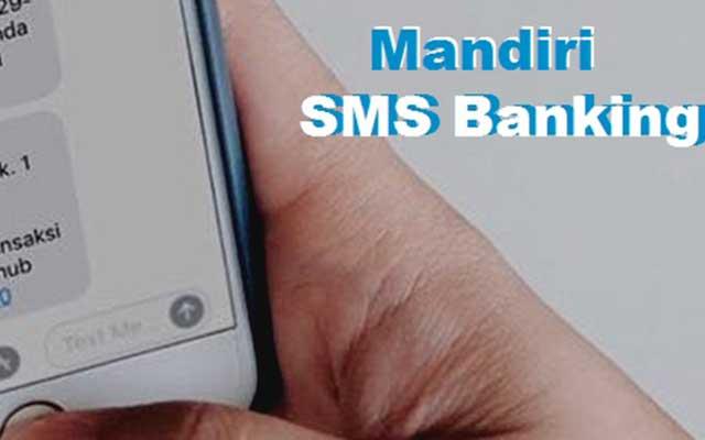 Cara Cek Saldo SMS Banking Mandiri Paling Mudah