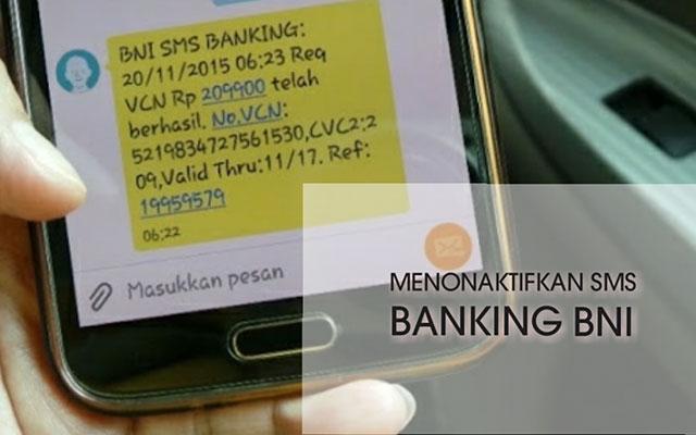 Cara Menonaktifkan SMS Banking BNI Beserta Syaratnya