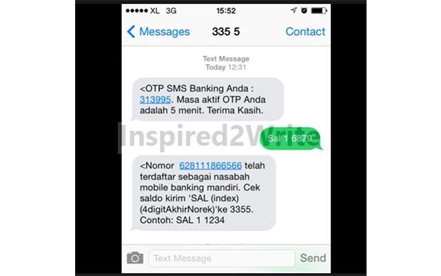 Setelah itu anda akan mendapatkan kode OTP yang dikirim lewat SMS ke nomor HP yang anda daftarkan ke SMS Banking