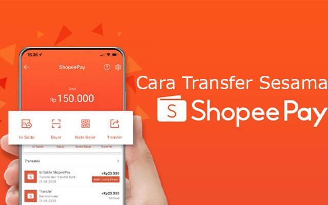 Cara Transfer Shopeepay ke Shopeepay Limit Biaya