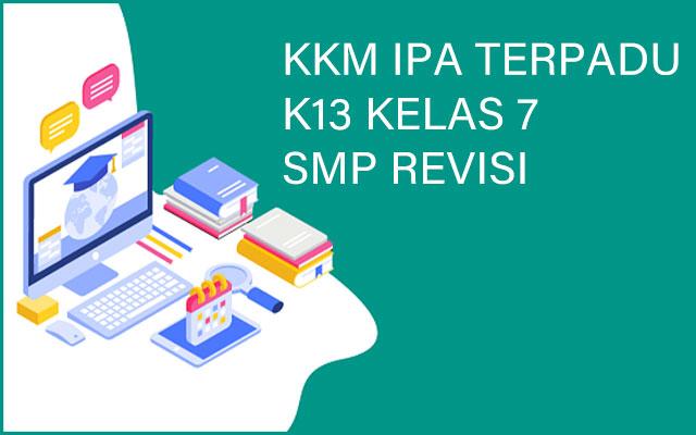 Download KKM IPA Terpadu K13 Kelas 7 SMP Revisi