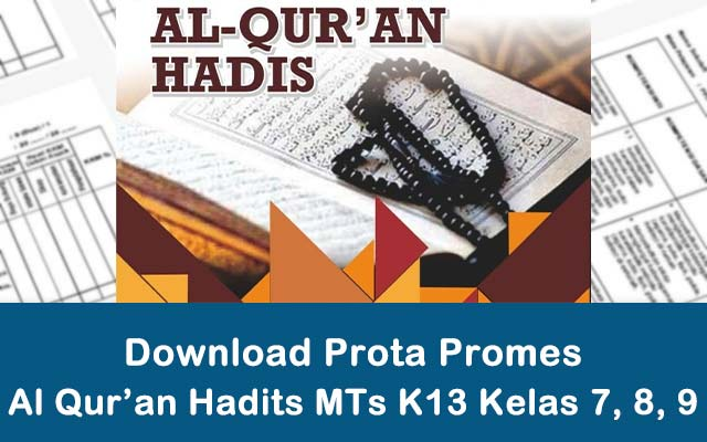 Download Prota Promes Al Quran Hadits MTs K13 Kelas 7 8 9