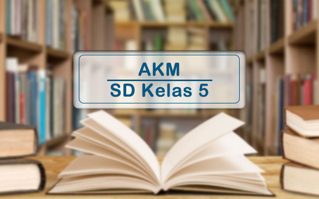 Materi AKM SD Kelas 5