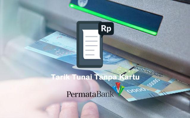 Cara Tarik Tunai Tanpa Kartu ATM Permata